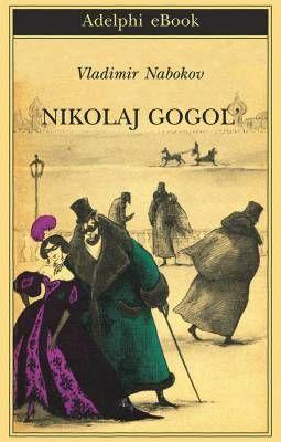 Vladimir Nabokov, Nikolaj Gogol'