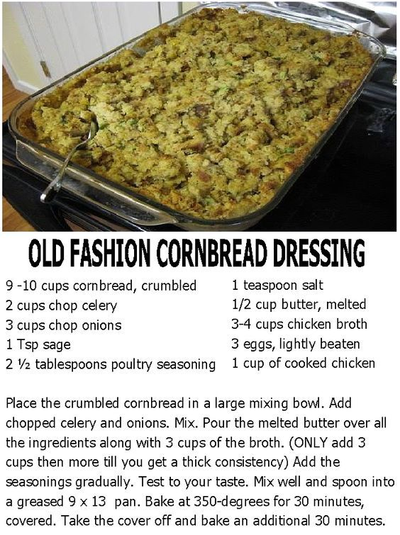 OLD FASHION CORNBREAD DRESSING... Delicious & The real deal, just like my grandma used to make.: