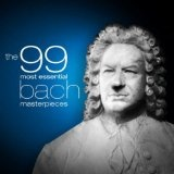 The 99 Most Essential Bach Masterpieces (MP3 Music)By Various artists