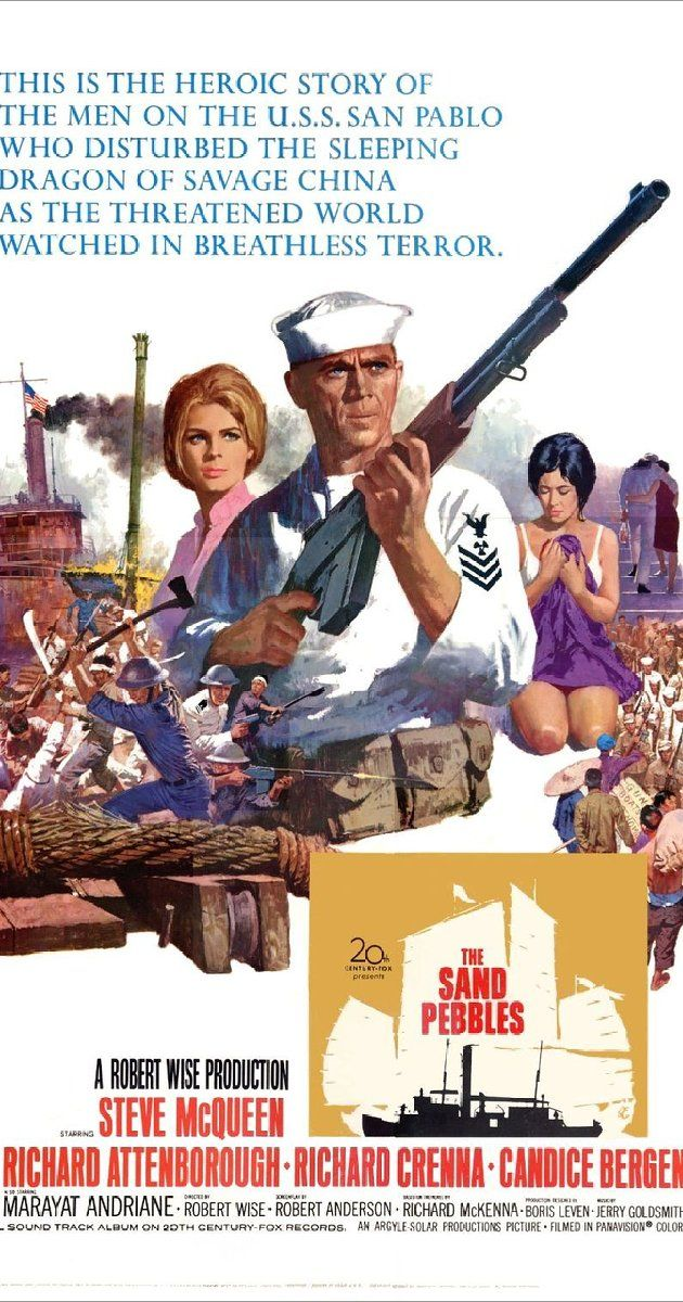 The Sand Pebbles, directed by Robert Wise