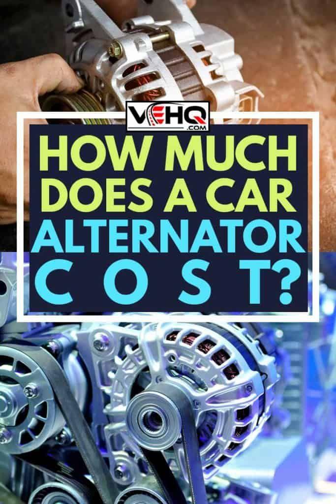 How Much Does A Car Alternator Cost Car Alternator Alternator Car