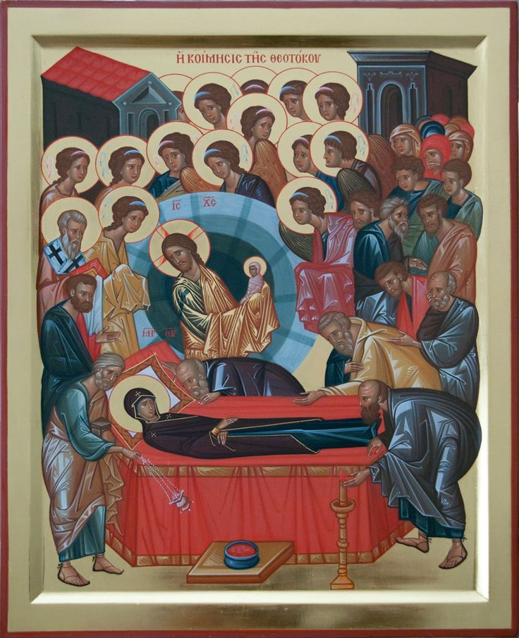 The Dormition of the Most Holy Mother of God