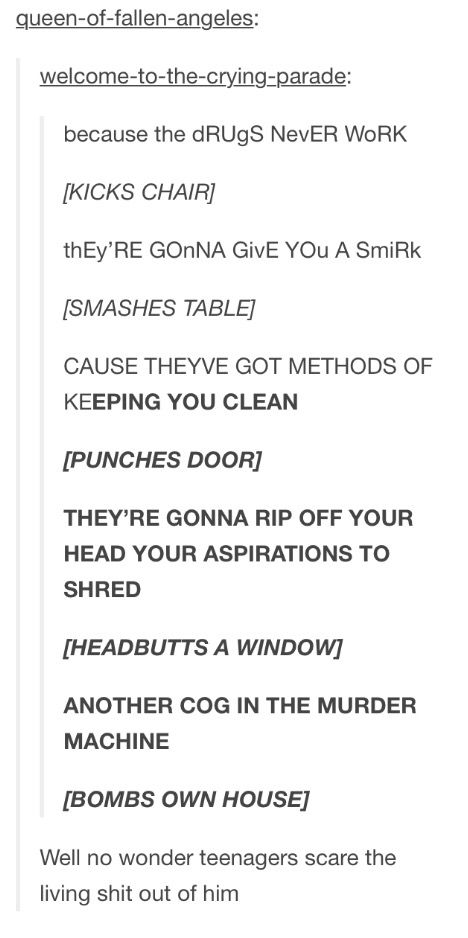 Funny, relatable tumblr text post, mcr, My Chemical Romance, Teenagers