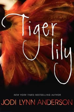 Book Review: Tiger Lily by Jodi Lynn Anderson | Book Revels