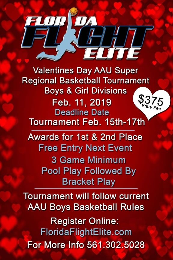 Welcome The 4th Annual Florida Flight Elite Valentine Day AAU Super Regional Basketball Tournament This Event Features Best Tal