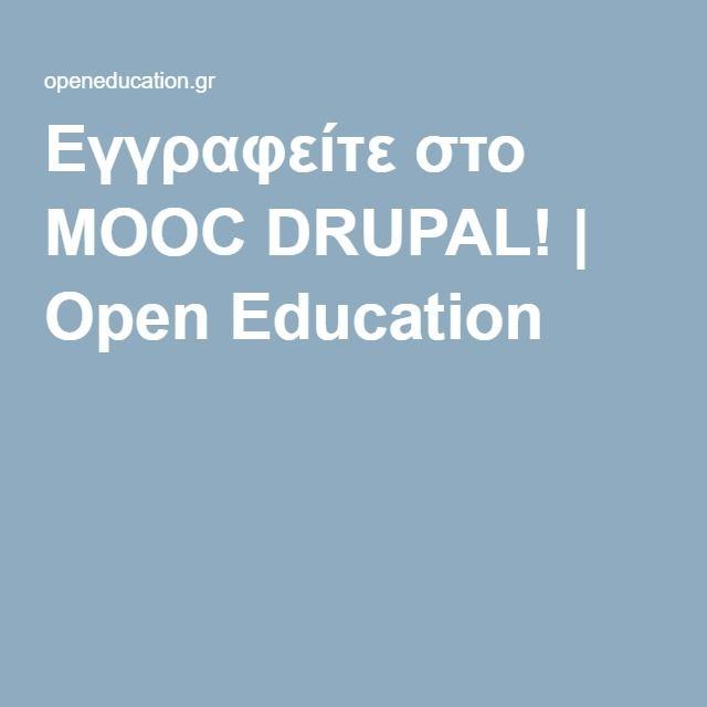 Εγγραφείτε στο MOOC DRUPAL!   Open Education