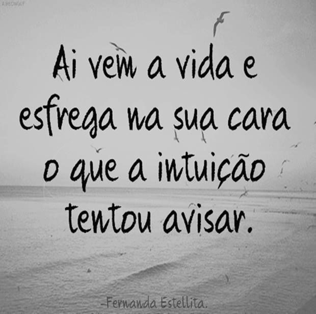 Post #FALASÉRIO! : PENSAMENTO DO DIA !