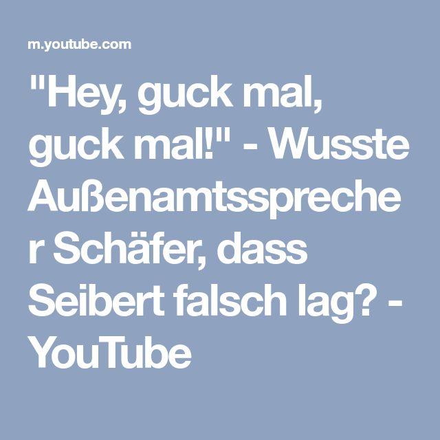 """""""Hey, guck mal, guck mal!"""" - Wusste Außenamtssprecher Schäfer, dass Seibert falsch lag? - YouTube"""