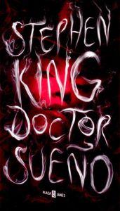 """""""Doctor Sueño"""" de Stephen King @SoStephenKing"""