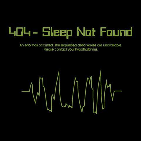 HTTP 404 - Sleep Not Found T-Shirt