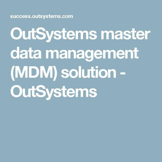 OutSystems master data management (MDM) solution - OutSystems