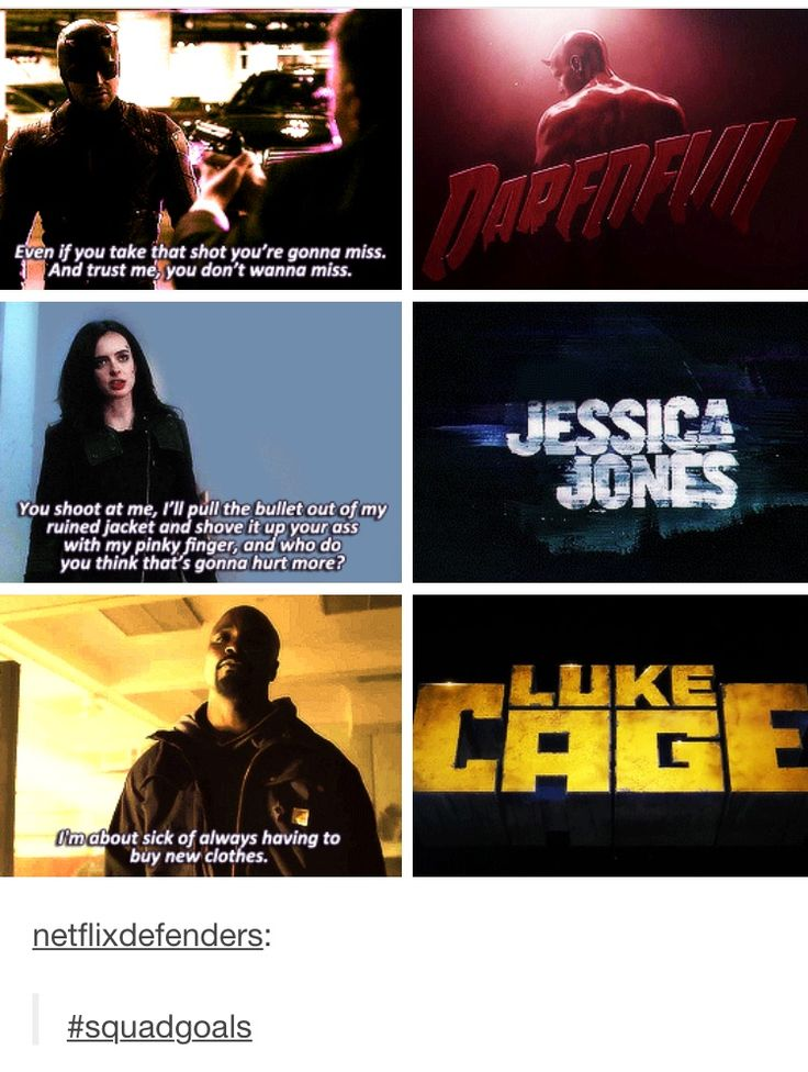 Daredevil. Jessica Jones. Luke Cage.  -the only thing: Jessica Jones really can get hurt by bullets. Luke Cage is bulletproof and Daredevil will jump aside