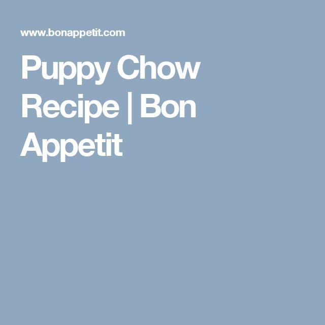 Puppy Chow Recipe | Bon Appetit