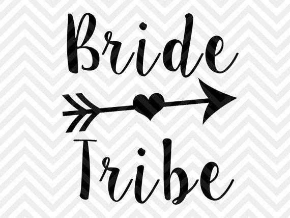 Bride Tribe Svg Cut File Wedding Vector By