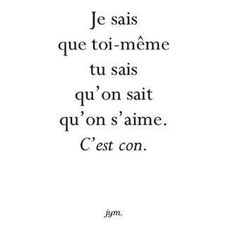 #estcequetusaisque #toimêmetusais #quemoimêmejesais #quenousmêmenoussavons #quetoietmoi #onsaime #estcequetumaimes #alorsdismoi #jetaime #soispascon #messagedamour #jasminrym #jym