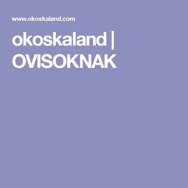 okoskaland | OVISOKNAK