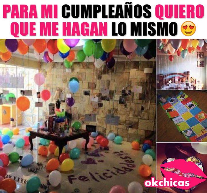 Para mi cumpleaños yo quiero que me hagan algo asi