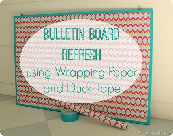 Quick and easy bulletin board makeover using wrapping paper and duck tape