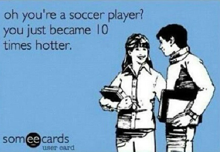 Seriously though, soccer boys are so hot.