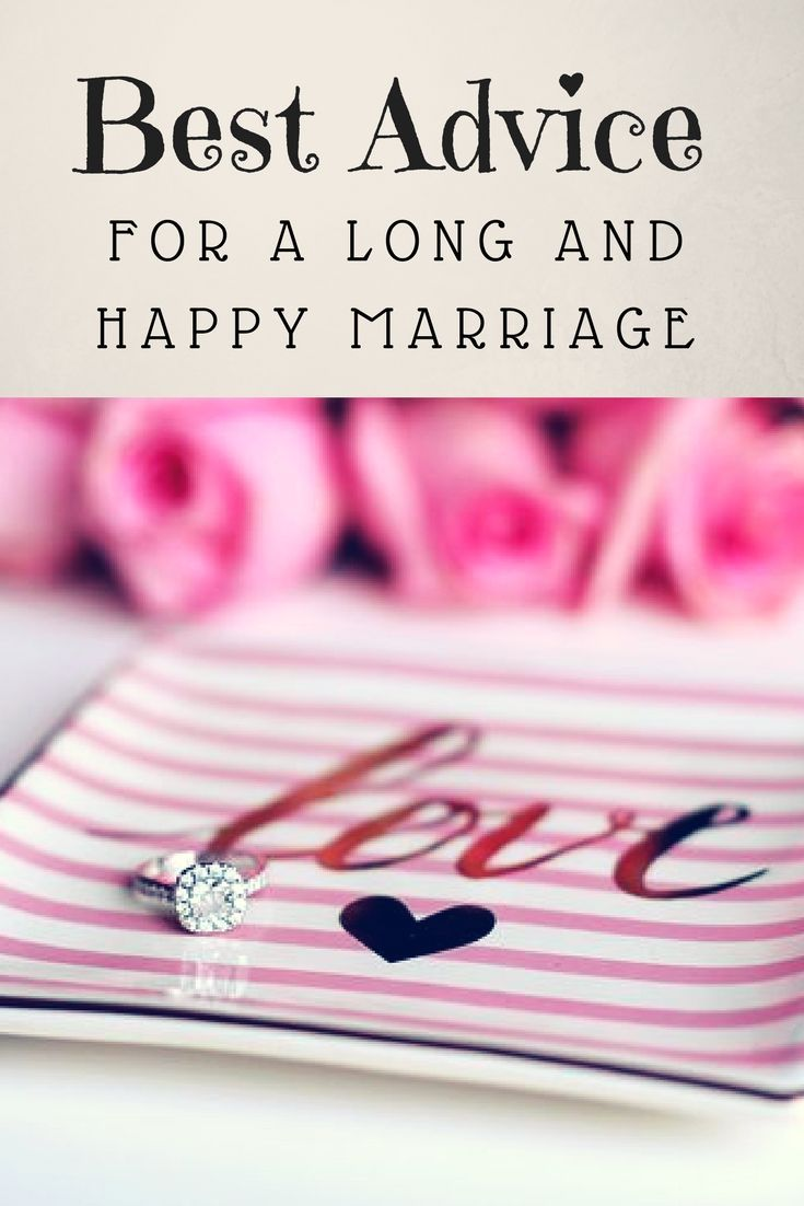 Best advice for living a long and happy marriage #marriage #marriedlife #weddingvows