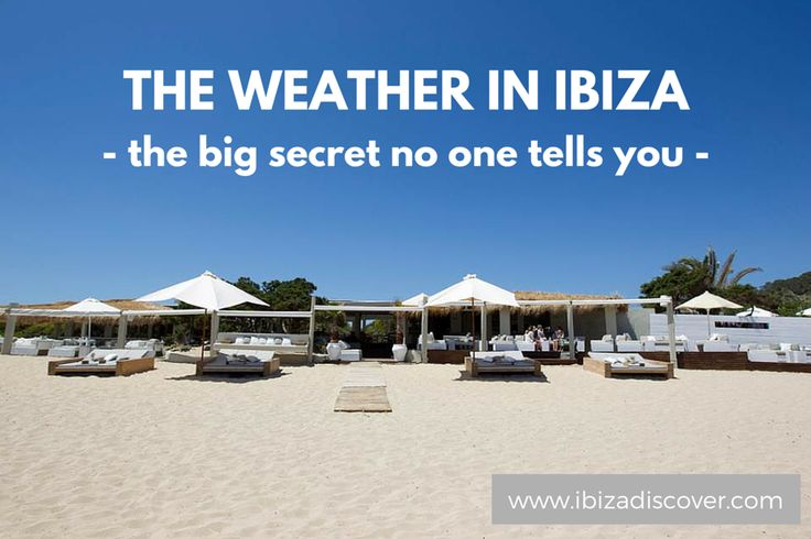 The weather in Ibiza discover its secret at www.ibizadiscover.com
