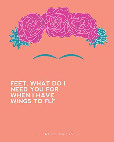 Great Graphic Design Quotes: 17 Best Frida Quotes On Pinterest