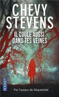 Découvrez Il coule aussi dans tes veines, de Chevy Stevens sur Booknode, la communauté du livre