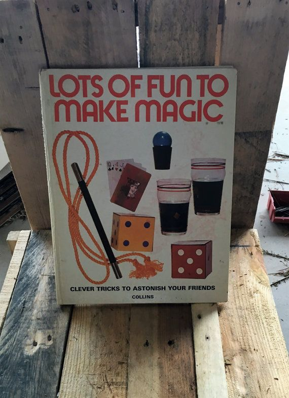 """Vintage 1973 Magic Book - """"Lots of Fun To Make Magic - Clever Tricks to Astonish Your Friends"""" / by Gerard Majax / Retro Magic Book by V1NTA6EJO"""