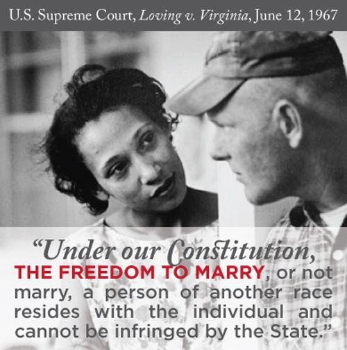 Today is the 46th anniversary of 'Loving v. Virginia,' in which the Supreme Court ruled against bans on interracial marriage. Share this quote if you want the Supreme Court to do the right thing this month in the marriage cases: