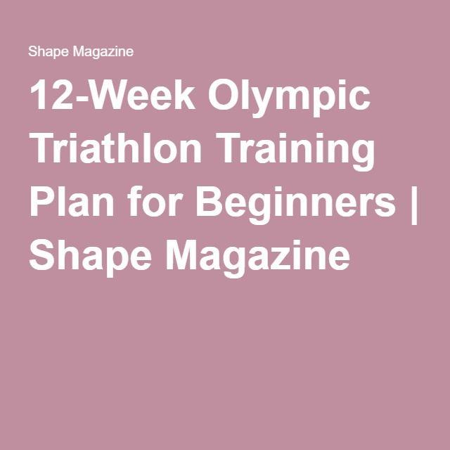 12-Week Olympic Triathlon Training Plan for Beginners | Shape Magazine