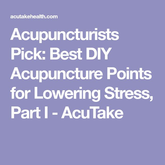 The 25 best acupuncture points ideas on pinterest reflexology acupuncturists pick best diy acupuncture points for lowering stress part i acutake solutioingenieria Gallery