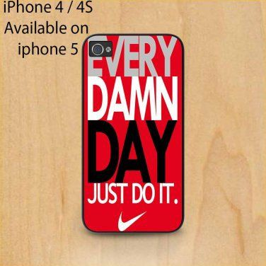 every dam day jush do it iphone 4/4s case on Wanelo