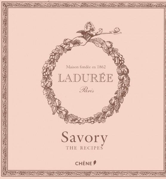 Ladurée. Savory The Recipes http://tienda.museothyssen.org/es/novedades/laduree-savoury-the-recipes.html