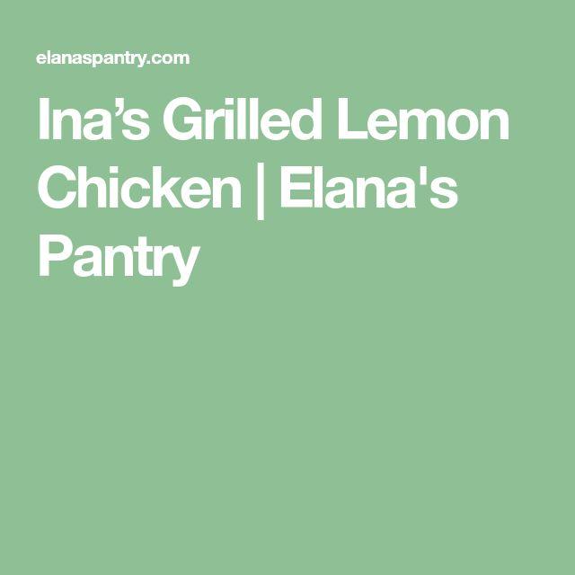 Ina's Grilled Lemon Chicken | Elana's Pantry