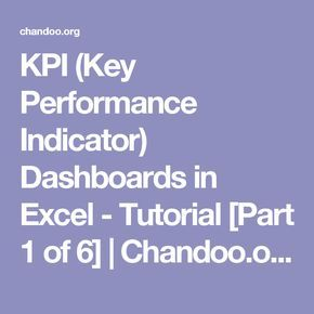 KPI (Key Performance Indicator) Dashboards in Excel - Tutorial [Part 1 of 6] | Chandoo.org - Learn Microsoft Excel Online