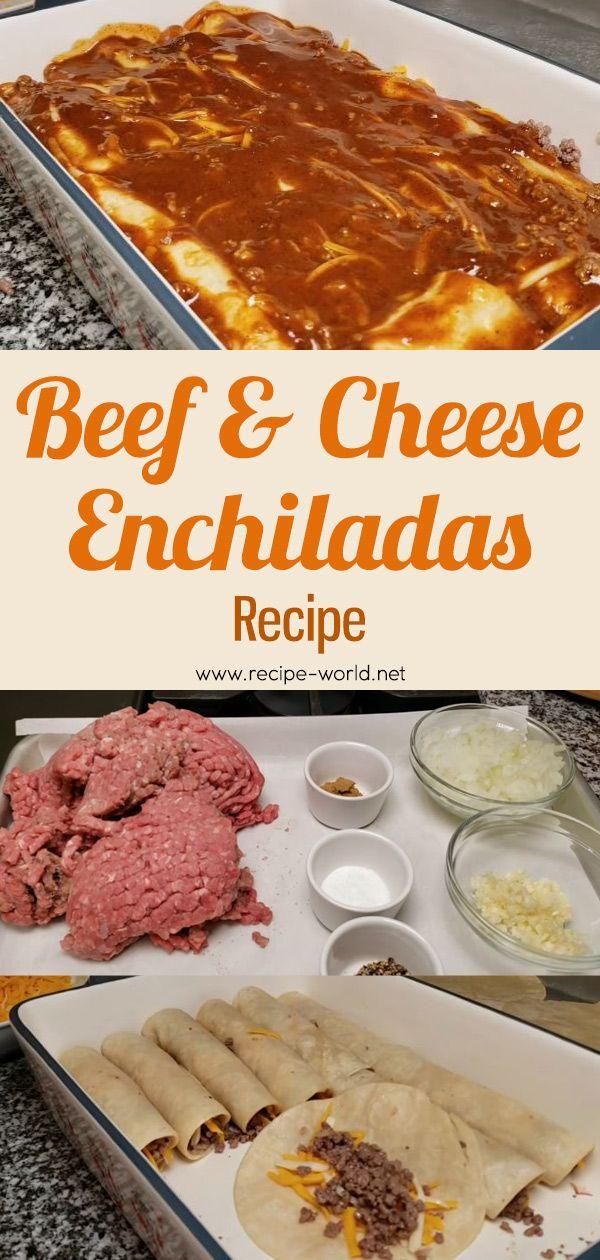 Recipe World Beef And Cheese Enchiladas Recipe Recipe World In 2020 Enchilada Recipes Cheese Enchiladas Recipes