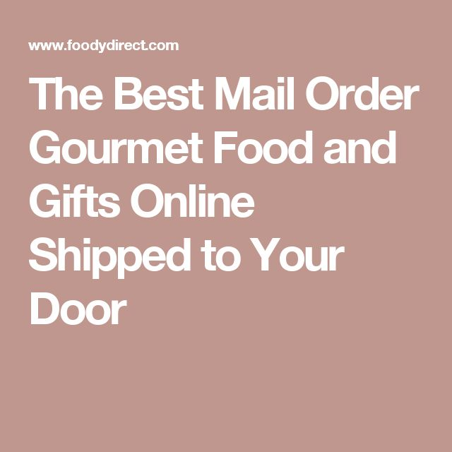 54 best mail order foods images on pinterest mail order for Best mail order food