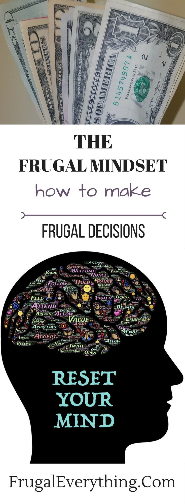 The best way to become frugal is to change the way your mindset from a consumer mindset to a frugal mindset.