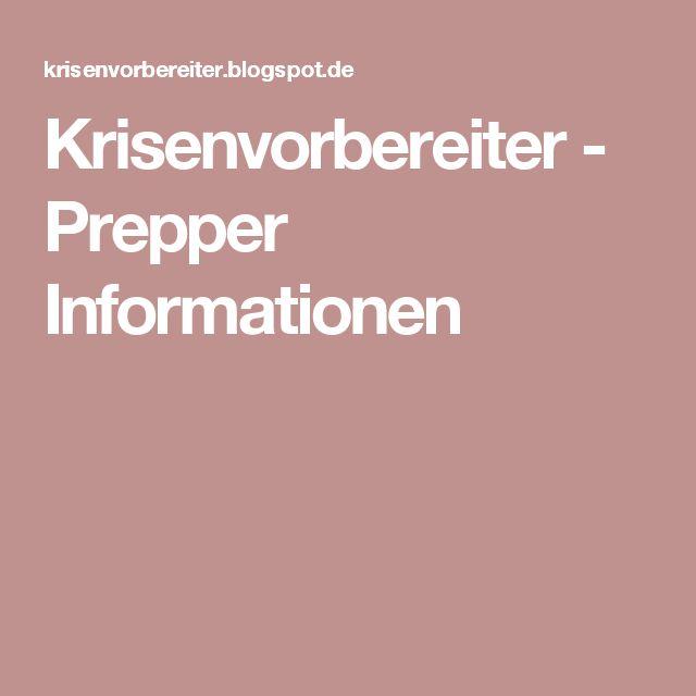 Krisenvorbereiter - Prepper Informationen