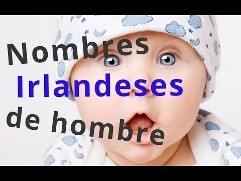 Mira nombres irlandeses masculinos - YouTube