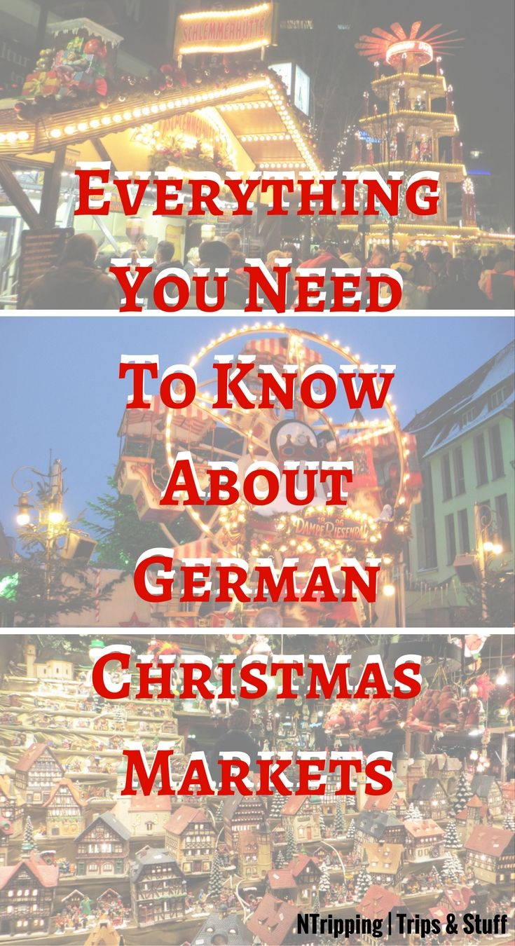 Everything You Need To Know About German Christmas Markets Pinterest
