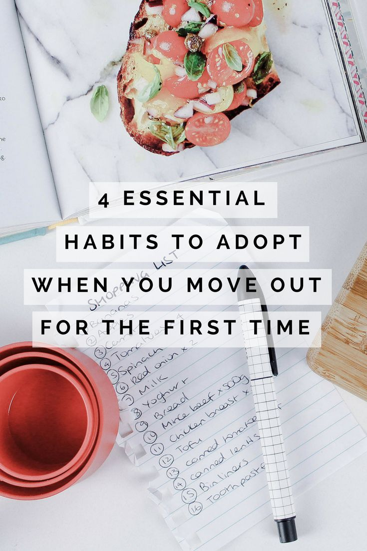 "Moving out for the first time? Make sure you adopt these 4 essential ""adult"" habits to make the transition period as painless as possible. You can thank us later."