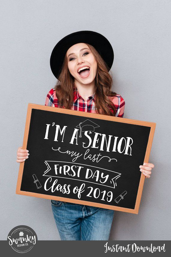 First Day Of Senior Year Sign Printable First Day Sign Back To