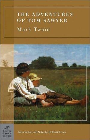 Adventures of Tom Sawyer (Barnes & Noble Classics Series)