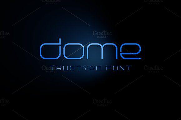 Dome TrueType Font by alphadesign on @creativemarket