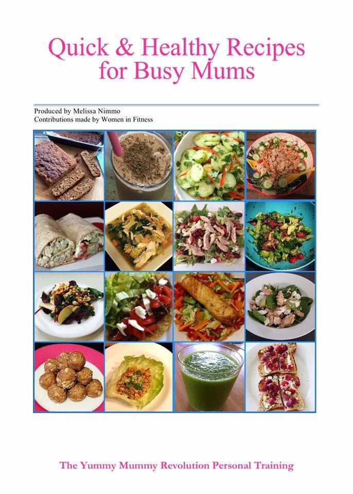 The YMR Quick & Healthy Recipes for Busy Mums eBook.   Contact ymrpersonaltraining@gmail.com to receive your free copy.   #yummymummyrevolution