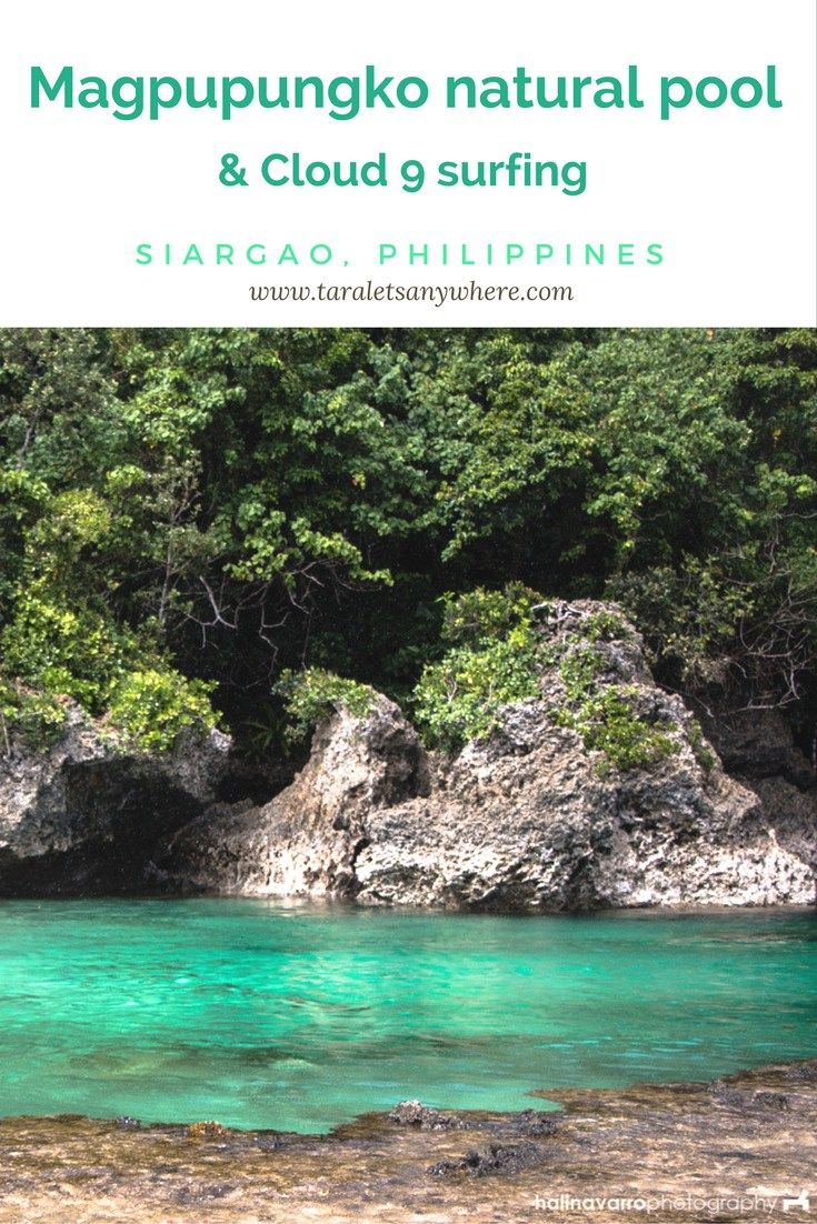 Must-see places in Siargao, Philippines: Magpupungko natural pool and Cloud 9 | Siargao tourist spots