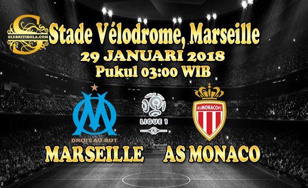 Prediksi Skor Pertandingan Marseille Vs Monaco 29 Januari 2018 - Prediksi Pertandingan Bola - Laga Pertandingan Liga 1 Perancis antara kesebelasan Marseille Vs Monaco yang akan berlangsung di Stade Vélodrome, Marseille pada tanggal 29 Januari 2018, pukul 03:00 WIB, dini hari dipastikan akan berlangsung seru.