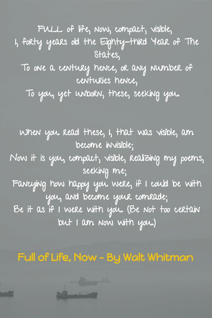 A beautiful Walt Whitman poem. In this one Walt speaks about the connection between him and the future readers of his poem.