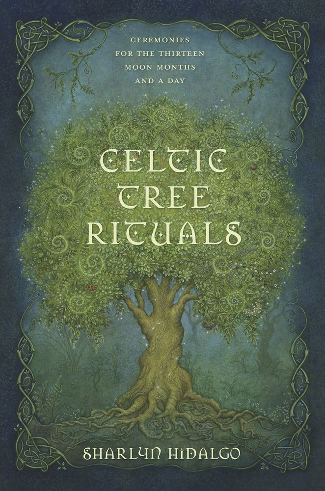 Celtic Tree Rituals Celtic Tree Celtic Tree Calendar Celtic Druids